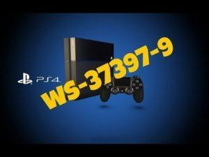 Решение ошибки WS-37397-9 на PS4